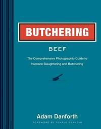 Butchering Beef by Adam Danforth