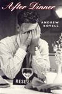 After Dinner by Andrew Bovell