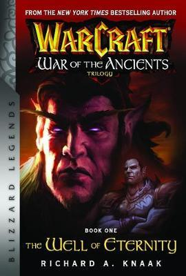 WarCraft: War of The Ancients Book one by Richard A Knaak image