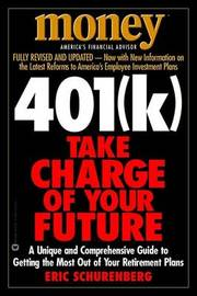 401(K) Take Charge of Your Future by Schurenberg image