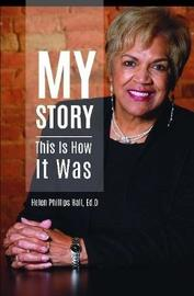 My Story by Helen Phillips Hall