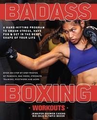 Badass Boxing Workouts by Jennifer Chieng