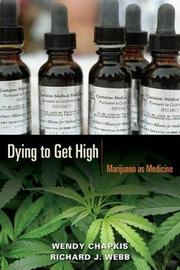 Dying to Get High by Wendy Chapkis