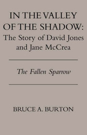 In the Valley of the Shadow by Bruce A. Burton image