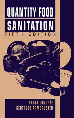 Quantity Food Sanitation by Karla Longree