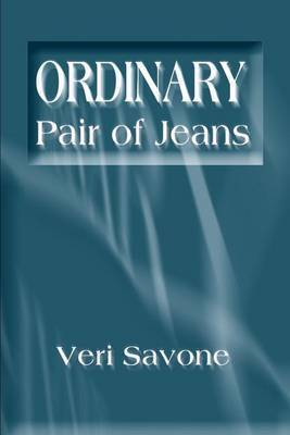 Ordinary Pair of Jeans by Veri Savone