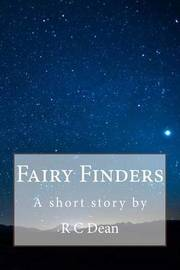 Fairy Finders by R C Dean