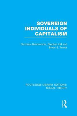 Sovereign Individuals of Capitalism by Bryan S Turner image