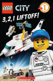Lego City: 3, 2, 1 Liftoff! by Sonia Sander