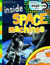 Discovery Inside: Space Machines by Steve Parker