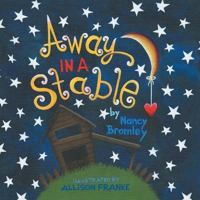 Away in a Stable by Nancy Bromley image