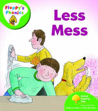Oxford Reading Tree: Level 2: Floppy's Phonics: Less Mess by Roderick Hunt image