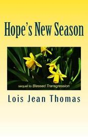 Hope's New Season by Lois Jean Thomas