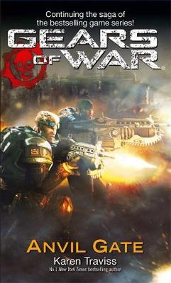 Gears of War: Bk. 3 by Karen Traviss