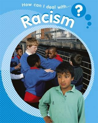 How Can I Deal With?: Racism by Sally Hewitt image