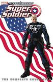 Steve Rogers: Super-soldier - The Complete Collection by Ed Brubaker