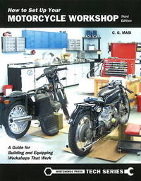 How to Set Up Your Motorcycle Workshop by C.G. Masi image