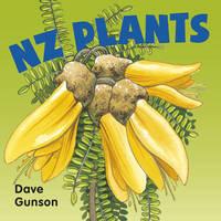 Nz Plants Board Book by Dave Gunson