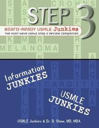 Step 3 Board-Ready Usmle Junkies by USMLE Junkies