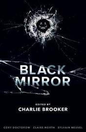 Black Mirror Volume 1 by Charlie Brooker