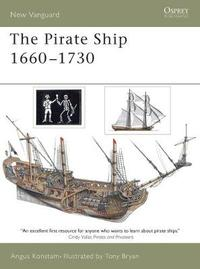 Pirate Ship 1660-1730 by Angus Konstam