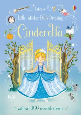 Little Sticker Dolly Dressing Fairytales Cinderella by Fiona Watt