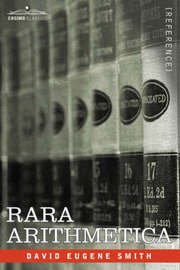 Rara Arithmetica by David Eugene Smith