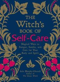 The Witch's Book of Self-Care by Arin Murphy Hiscock image