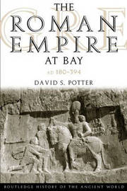 The Roman Empire at Bay, AD 180-395 by David S. Potter image