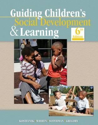 Guiding Children's Social Development and Learning by Marjorie J Kostelnik image