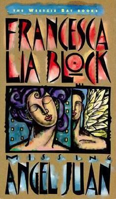 Missing Angel Juan by Francesca Lia Block