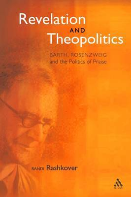 Revelation and Theopolitics by Randi Rashkover
