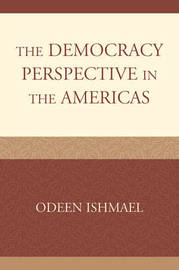 The Democracy Perspective in the Americas by Odeen Ishmael image