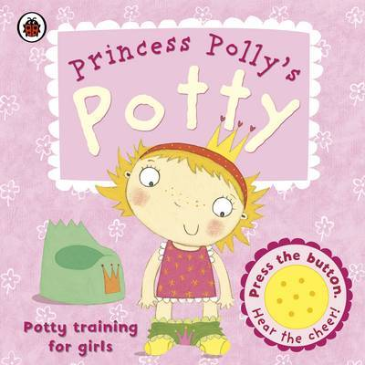 Princess Polly's Potty: A Ladybird potty training book by Andrea Pinnington image