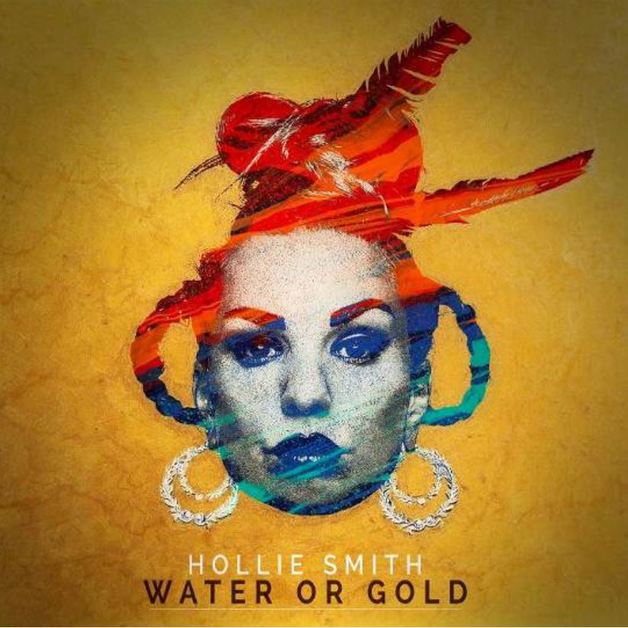 Water or Gold by Hollie Smith