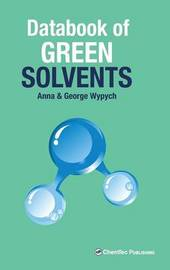 Databook of Green Solvents by George Wypych