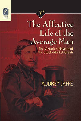 The Affective Life of the Average Man by Audrey Jaffe