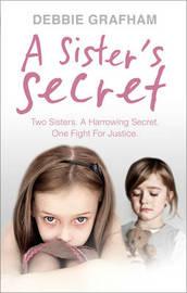 A Sister's Secret by Debbie Grafham