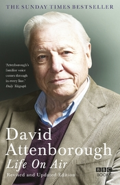 Life on Air by David Attenborough