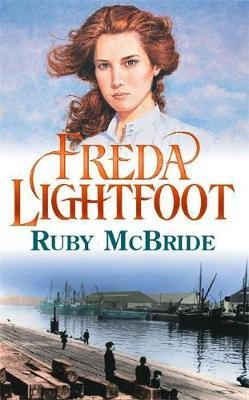 Ruby McBride by Freda Lightfoot