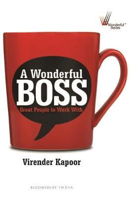 A Wonderful Boss by Virender Kapoor image