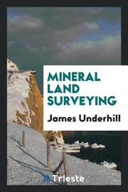 Mineral Land Surveying by James Underhill image