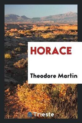Horace by Theodore Martin image