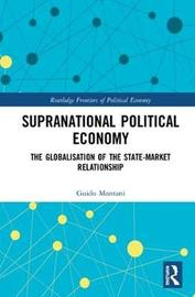 Supranational Political Economy by Guido Montani