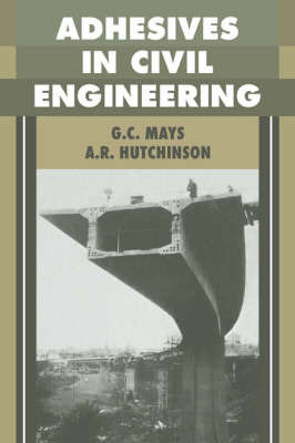Adhesives in Civil Engineering by G.C. Mays image