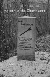 The Lost Battalion: Return to the Charlevaux by Robert Laplander image