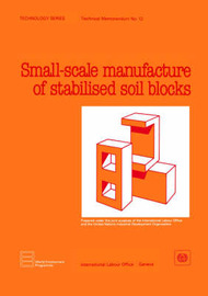 Small-scale Production of Stabilized Soil Blocks by ILO