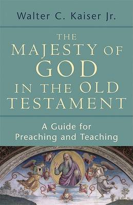 The Majesty of God in the Old Testament by Walter C. Kaiser image