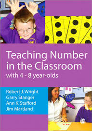 Teaching Number in the Classroom with 4-8 year olds by Robert J. Wright image