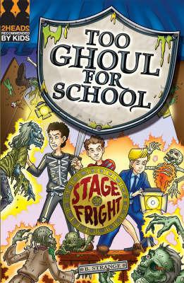 Stage Fright by B. Strange